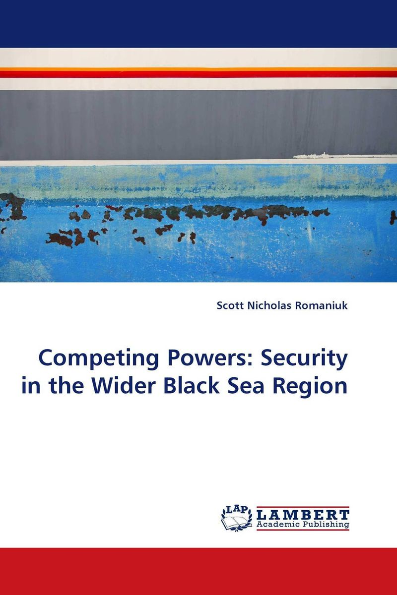 Competing Powers: Security in the Wider Black Sea Region julian di ridolfo nato and the european security and defense policy