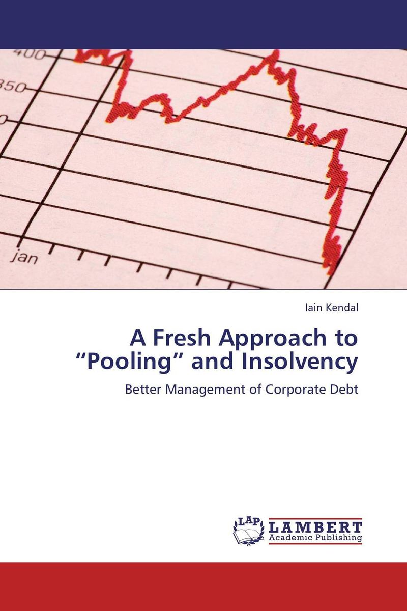"A Fresh Approach to ""Pooling"" and Insolvency"