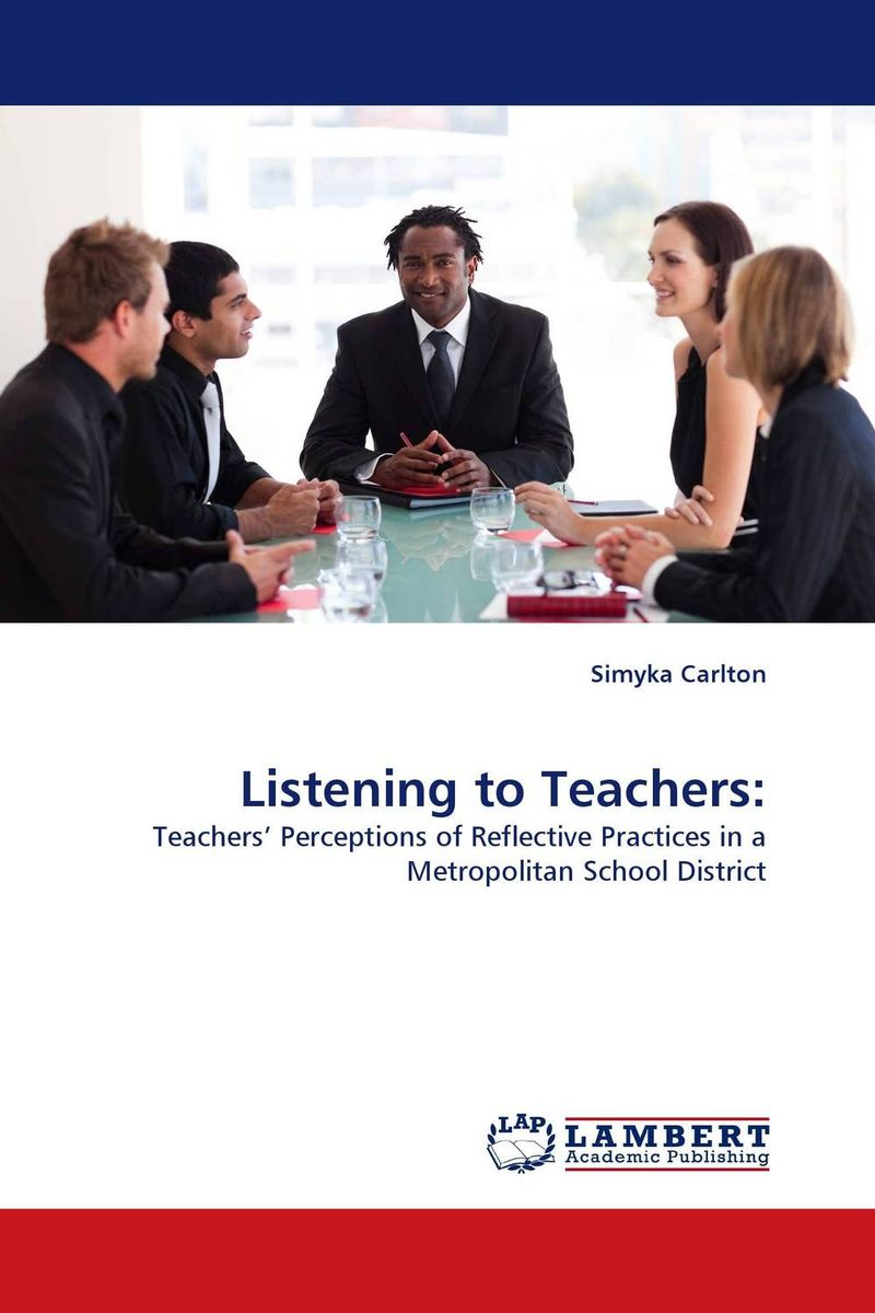 Listening to Teachers: reflective approach to education
