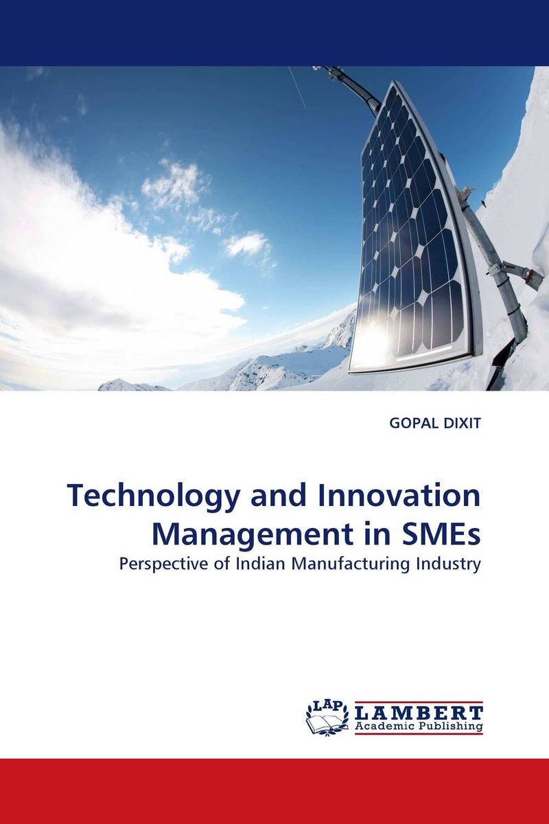Technology and Innovation Management in SMEs product development practices that matter