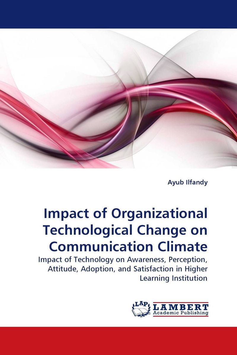 Impact of Organizational Technological Change on Communication Climate настольная лампа ul 00001805 uniel universal tli 225 white e27