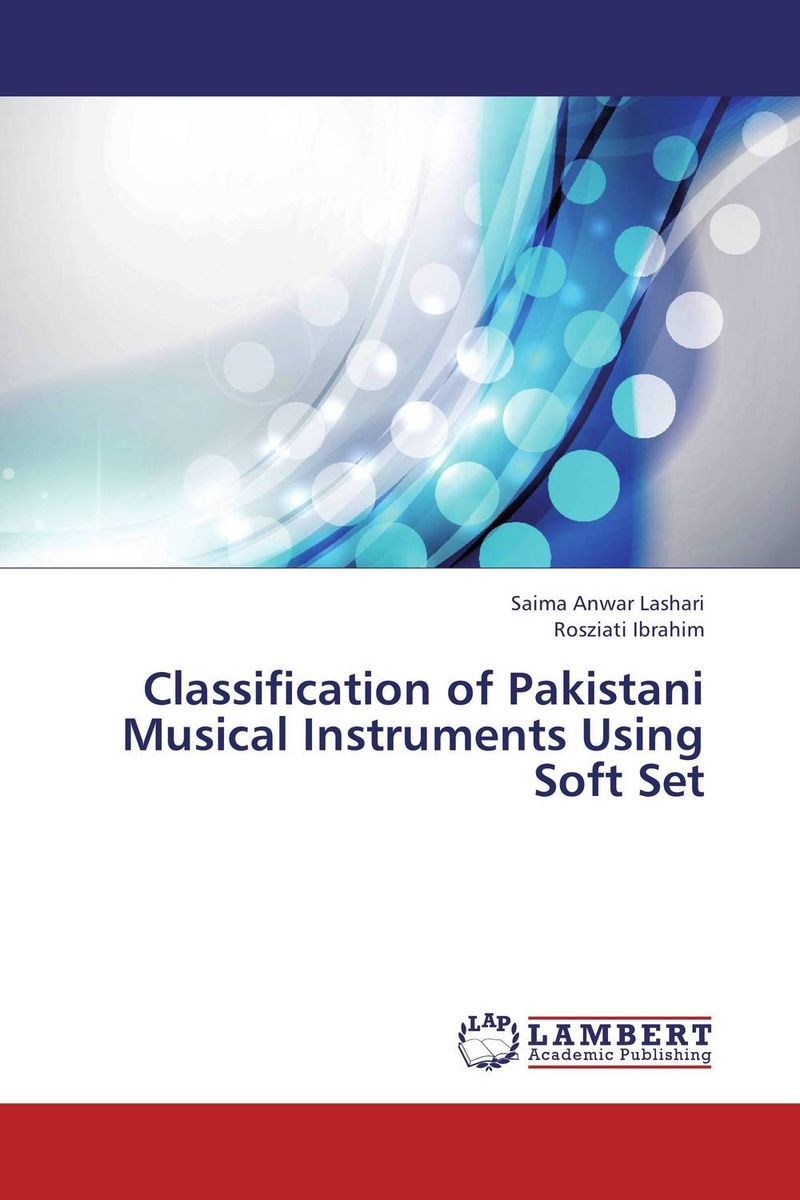 Classification of Pakistani Musical Instruments Using Soft Set the use of preposition sense in semantic argument classification