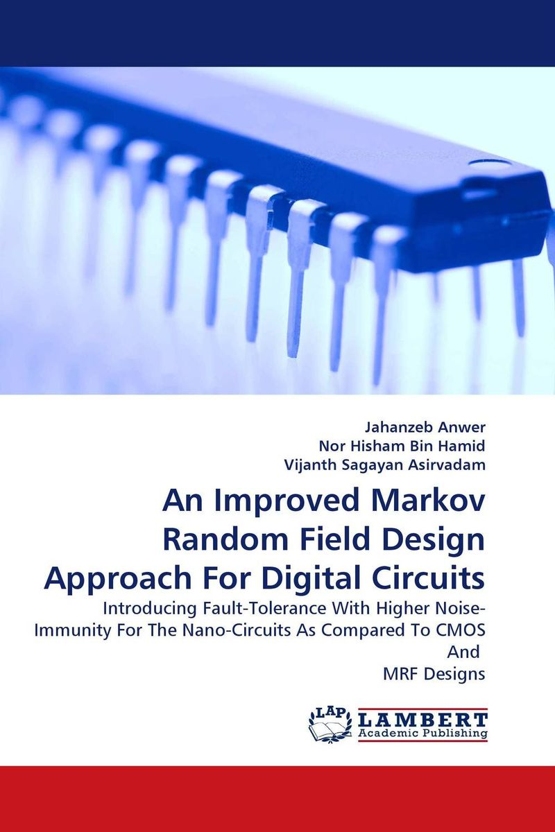 An Improved Markov Random Field Design Approach For Digital Circuits
