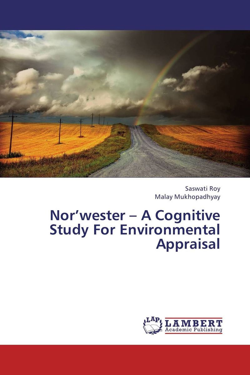 Nor'wester – A Cognitive Study For Environmental Appraisal alecia spooner m environmental science for dummies