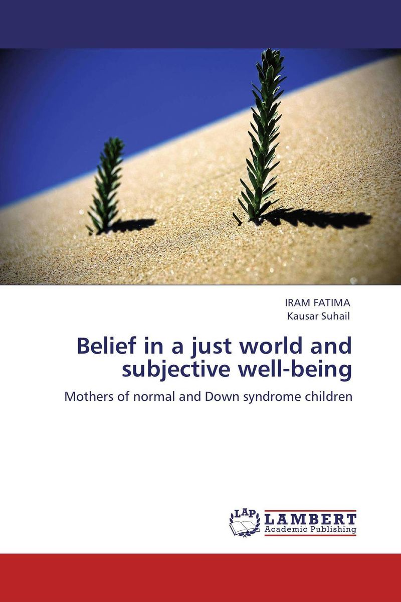 Belief in a just world and subjective well-being belief in a just world and subjective well being