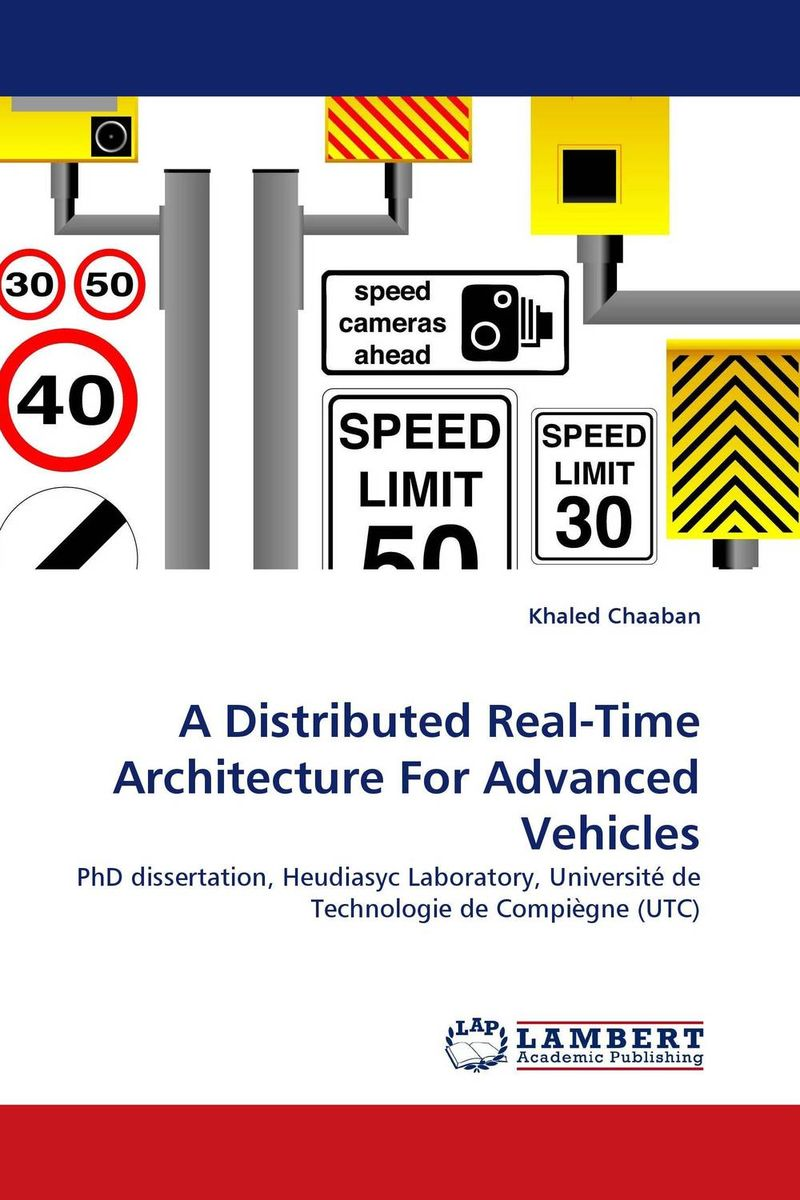A Distributed Real-Time Architecture For Advanced Vehicles