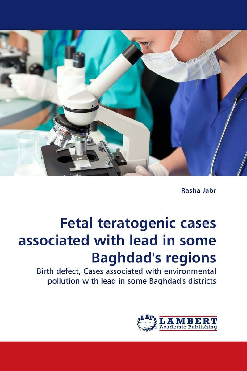 Fetal teratogenic cases associated with lead in some Baghdad''s regions studies on some snails associated with different crops