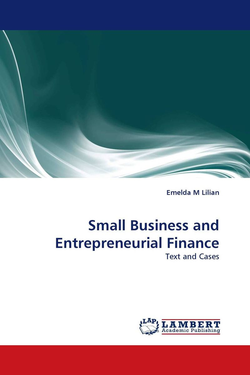 Small Business and Entrepreneurial Finance venture to the interior