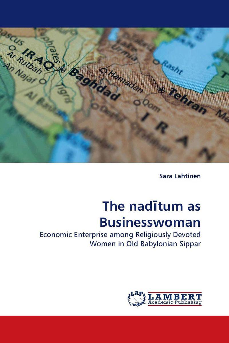 The naditum as Businesswoman economic methodology