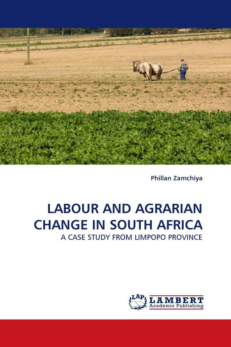 LABOUR AND AGRARIAN CHANGE IN SOUTH AFRICA promoting social change in the arab gulf