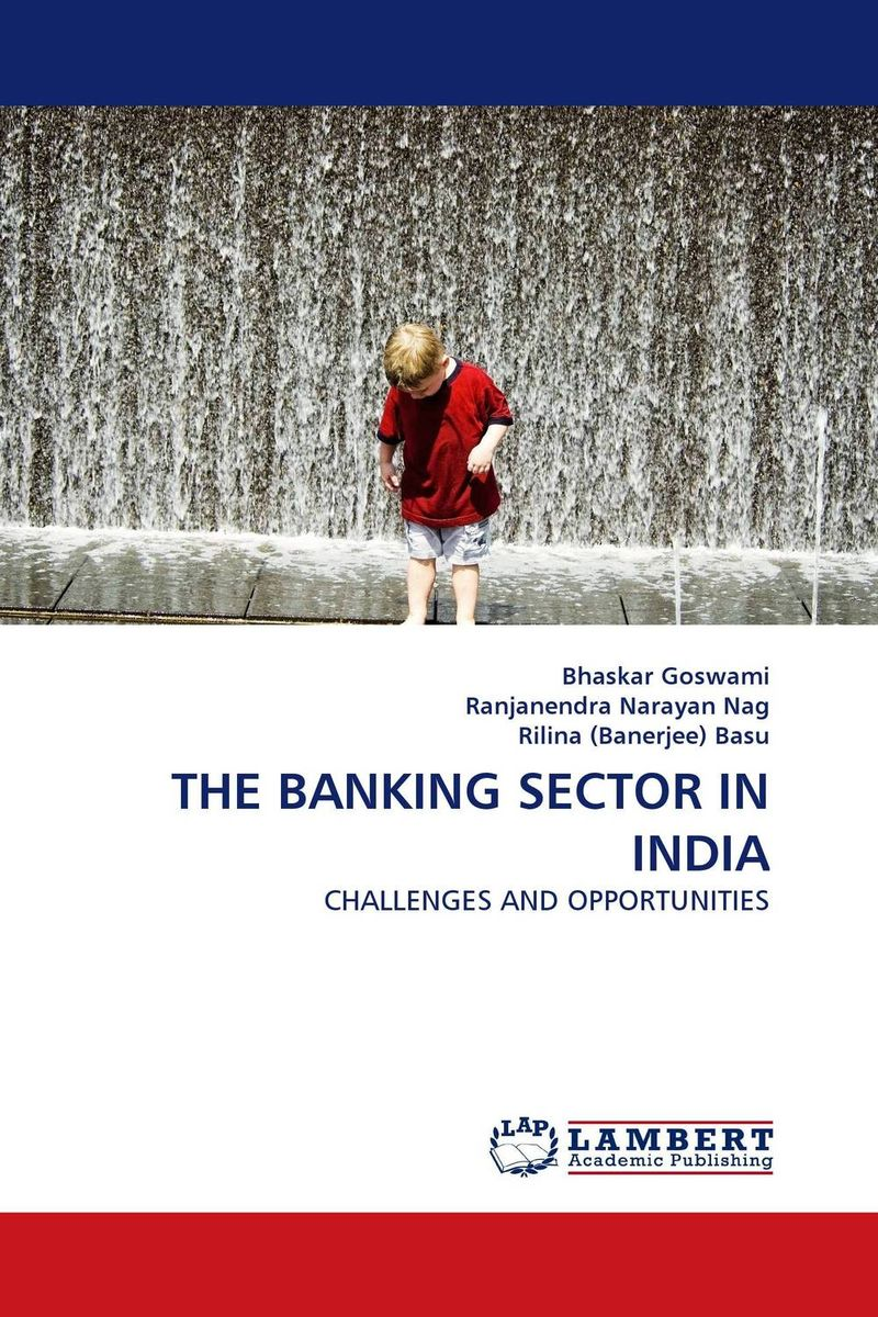 THE BANKING SECTOR IN INDIA asset liability management in banking sector