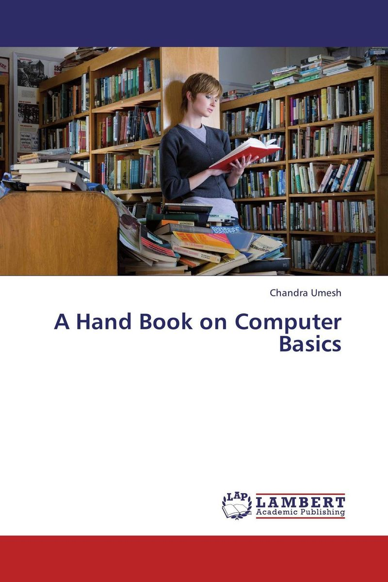 A Hand Book on Computer Basics personal computer and software basics in english
