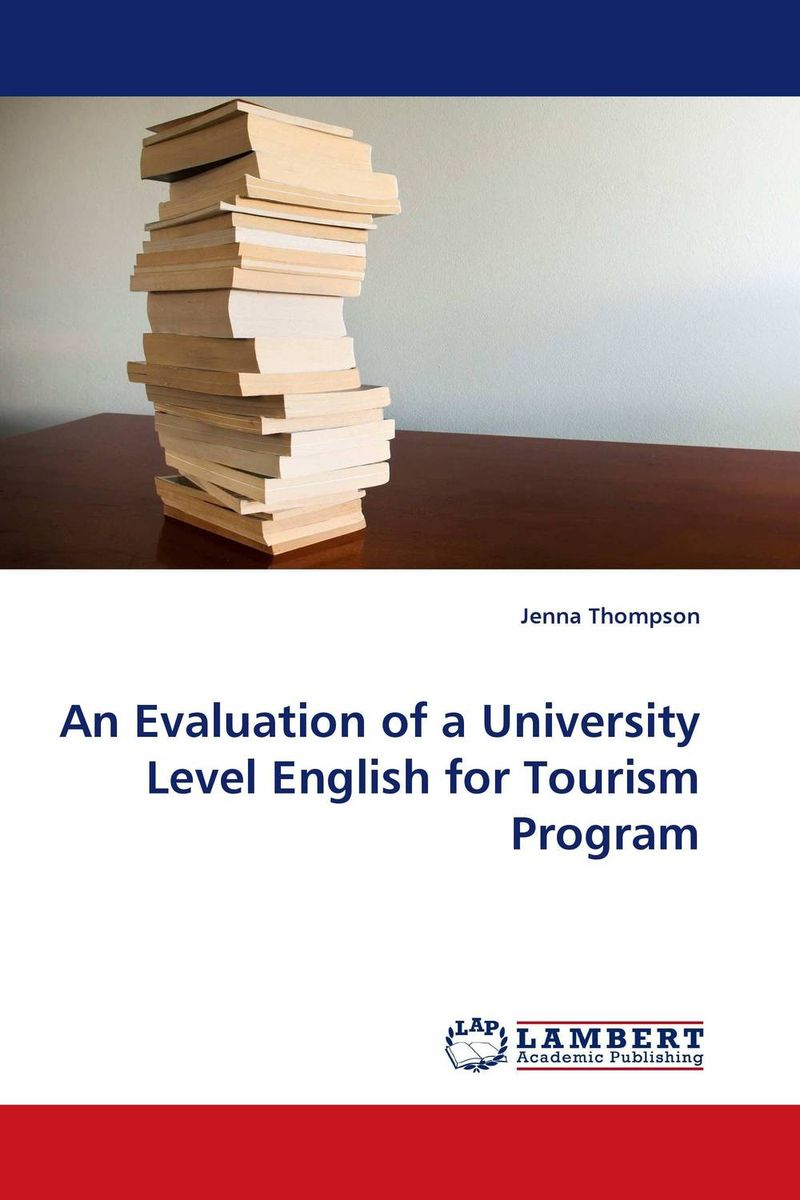 An Evaluation of a University Level English for Tourism Program evaluation of tuberculosis dot program case detection and management