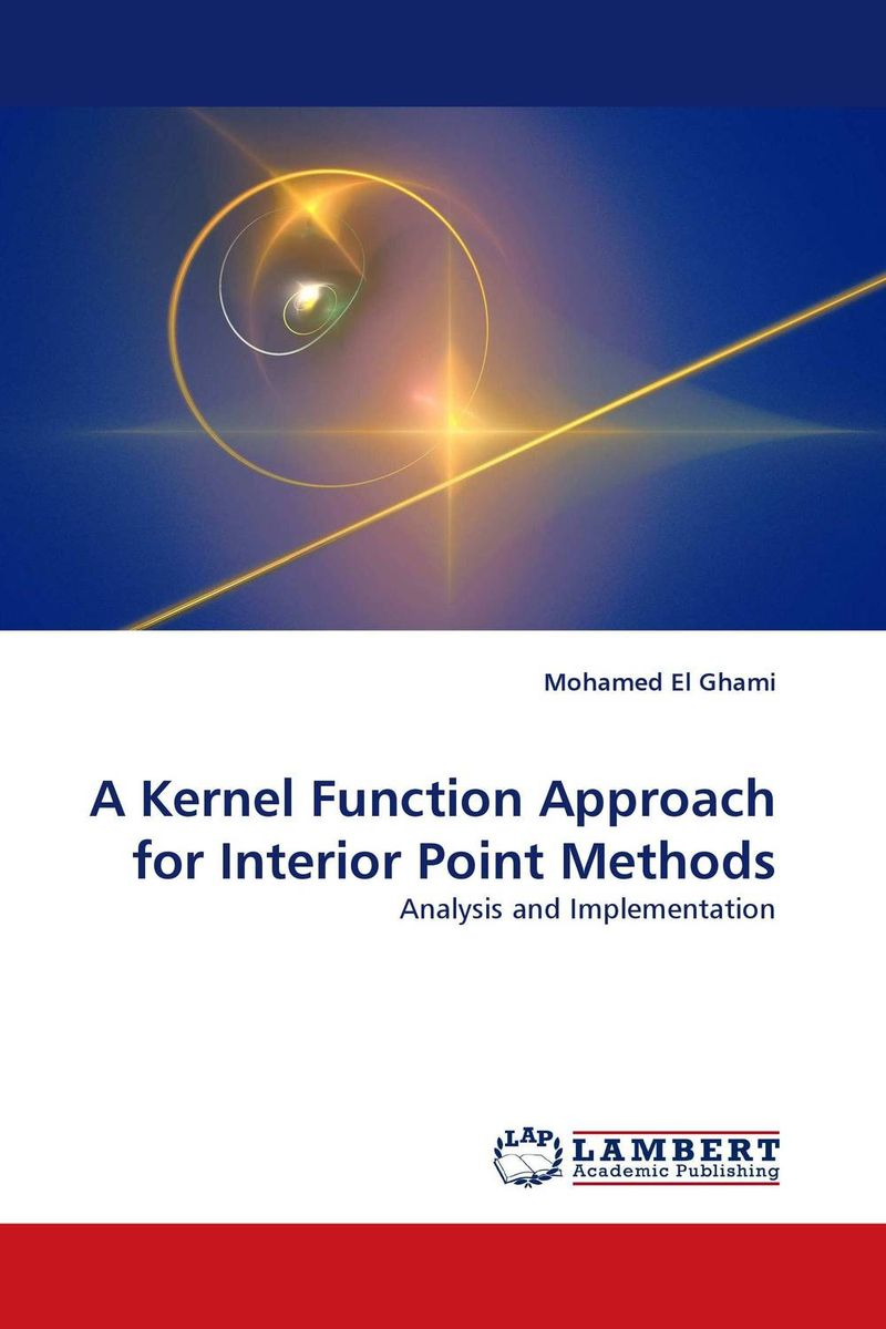 A Kernel Function Approach for Interior Point Methods modern security methods in applied computer science