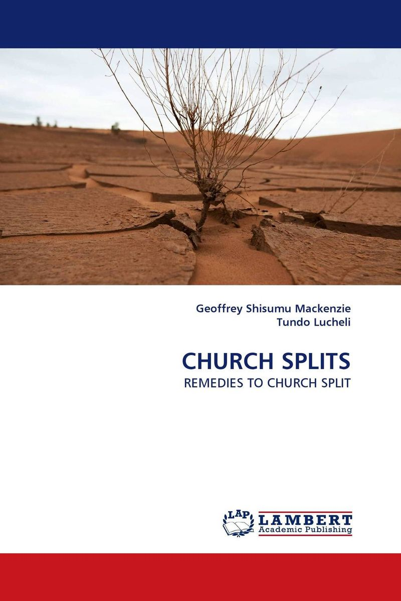 CHURCH SPLITS challenges and opportunities of indigenous church leaders in uganda
