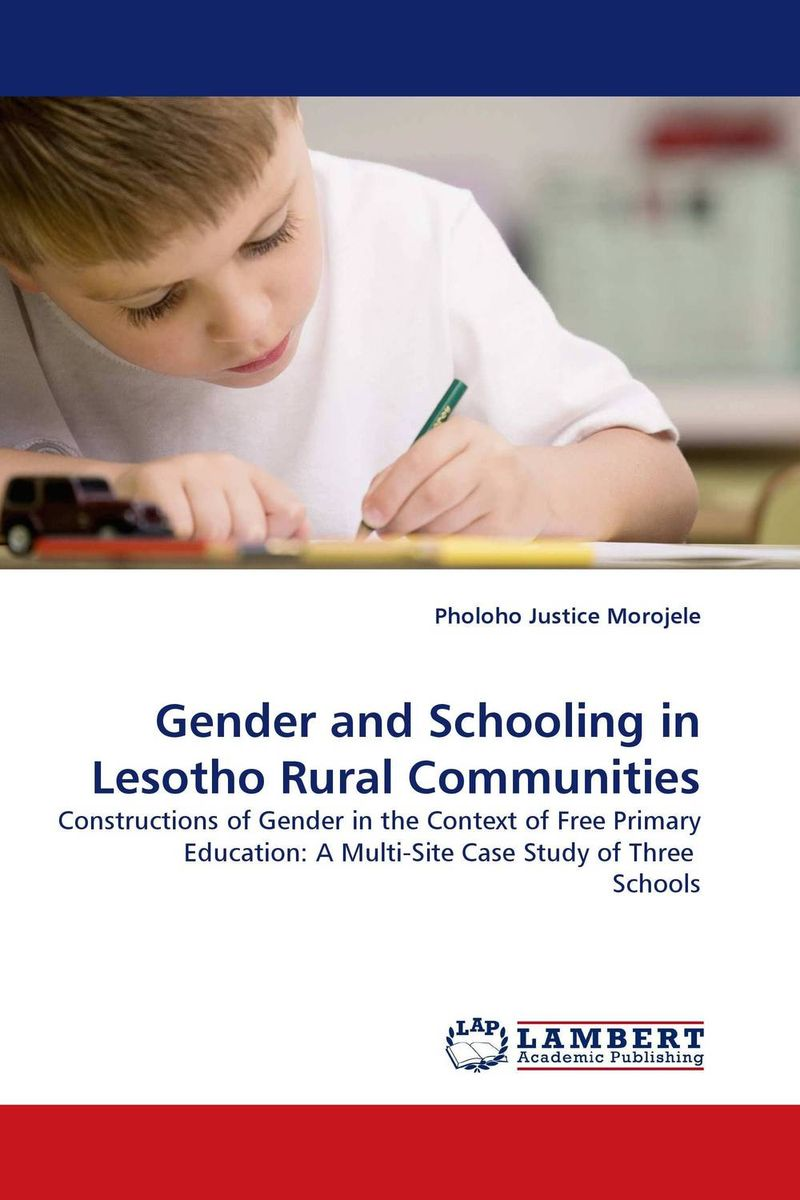 Gender and Schooling in Lesotho Rural Communities dan connell gender and power