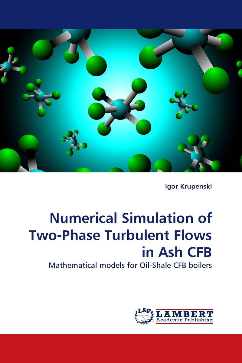 Numerical Simulation of Two-Phase Turbulent Flows in Ash CFB fiber motion in turbulent flow