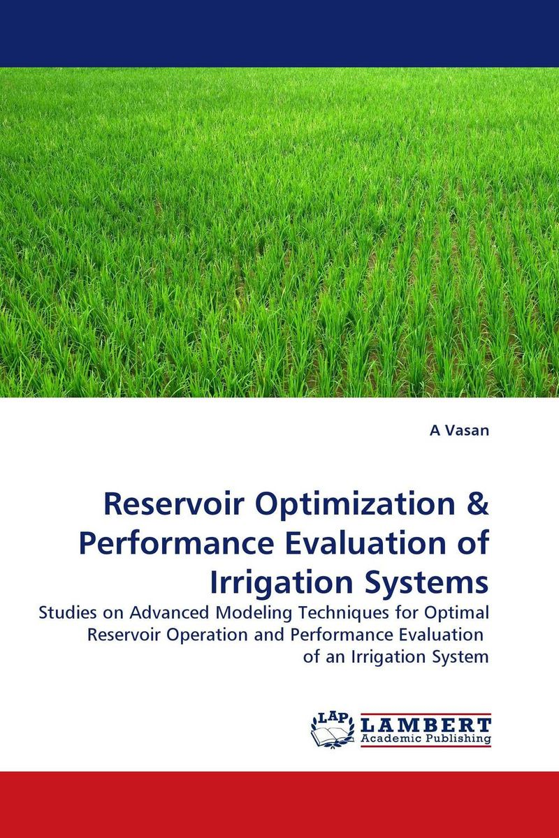 Reservoir Optimization & Performance Evaluation of Irrigation Systems university management in practice and performance evaluation