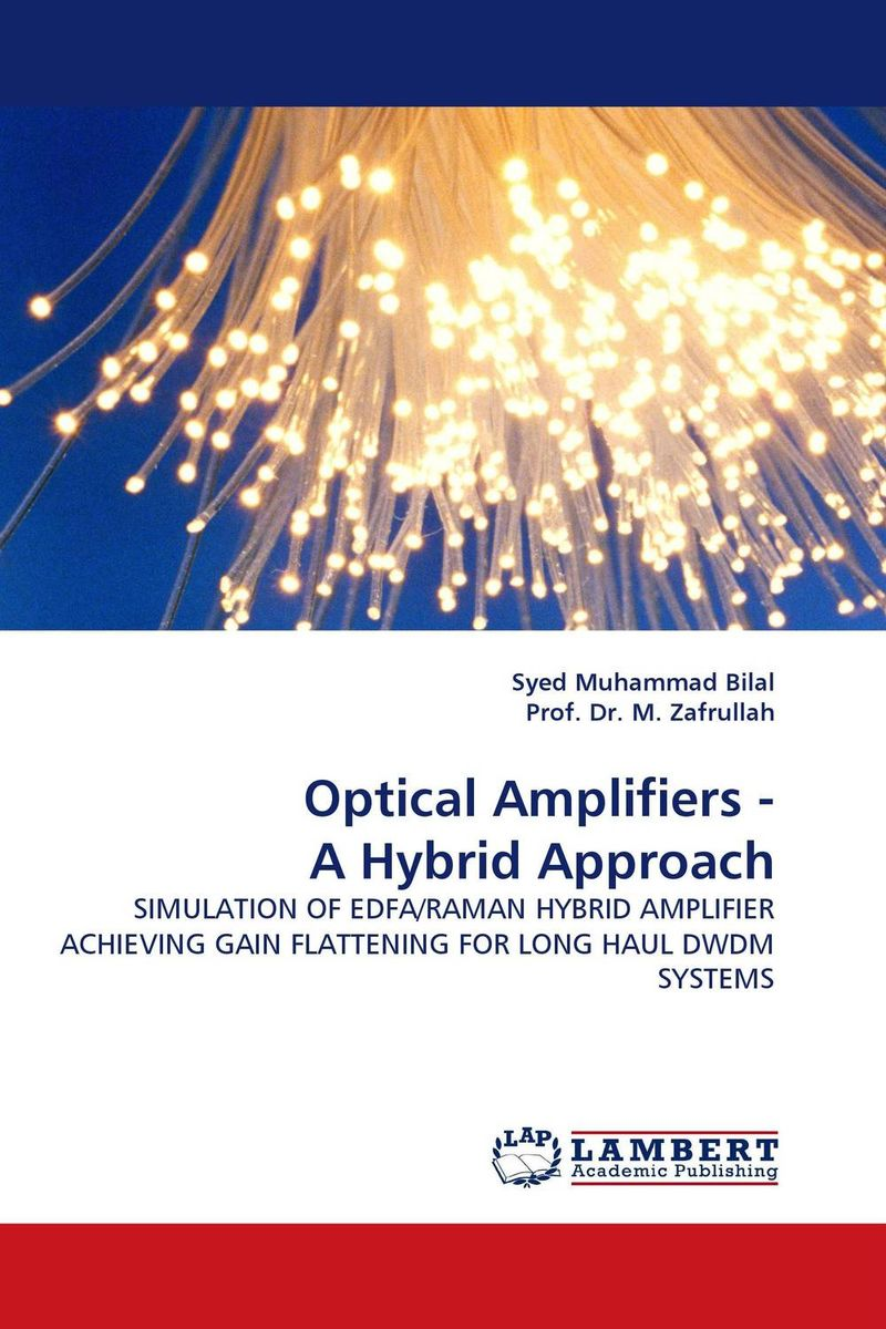 Optical Amplifiers - A Hybrid Approach