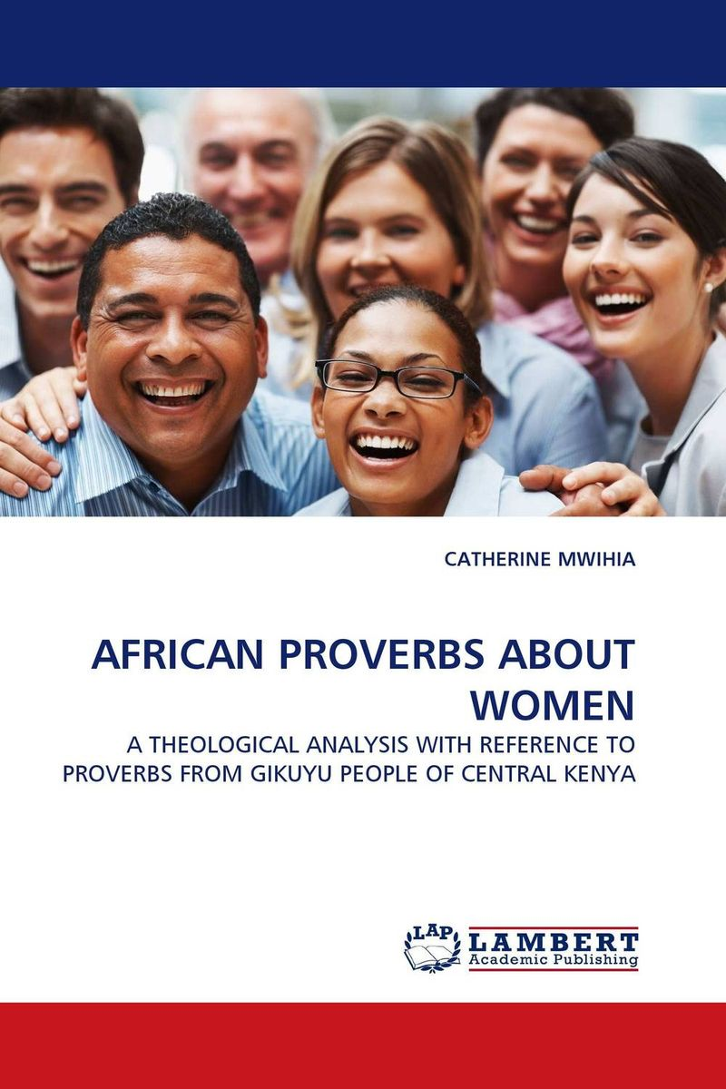 AFRICAN PROVERBS ABOUT WOMEN ruth williams hooker barbara mullins nelson and pamela s hinds a new model for explaining obesity in african american women