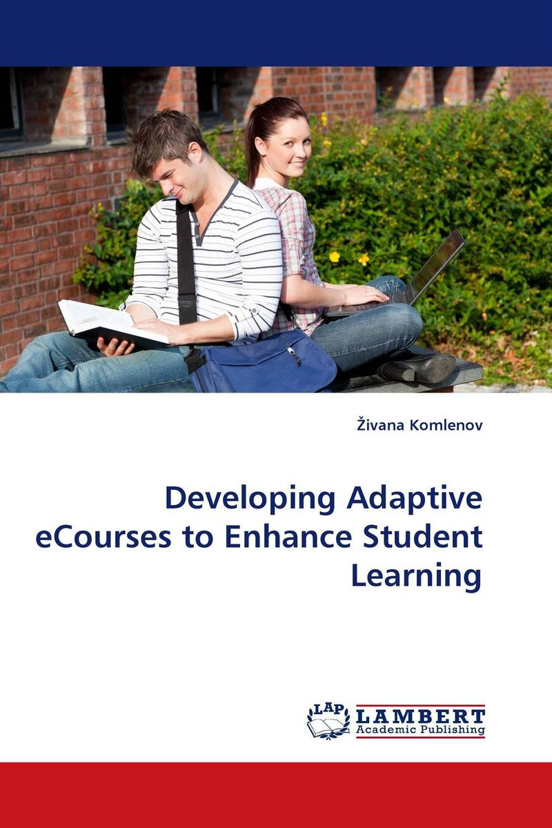 Developing Adaptive eCourses to Enhance Student Learning