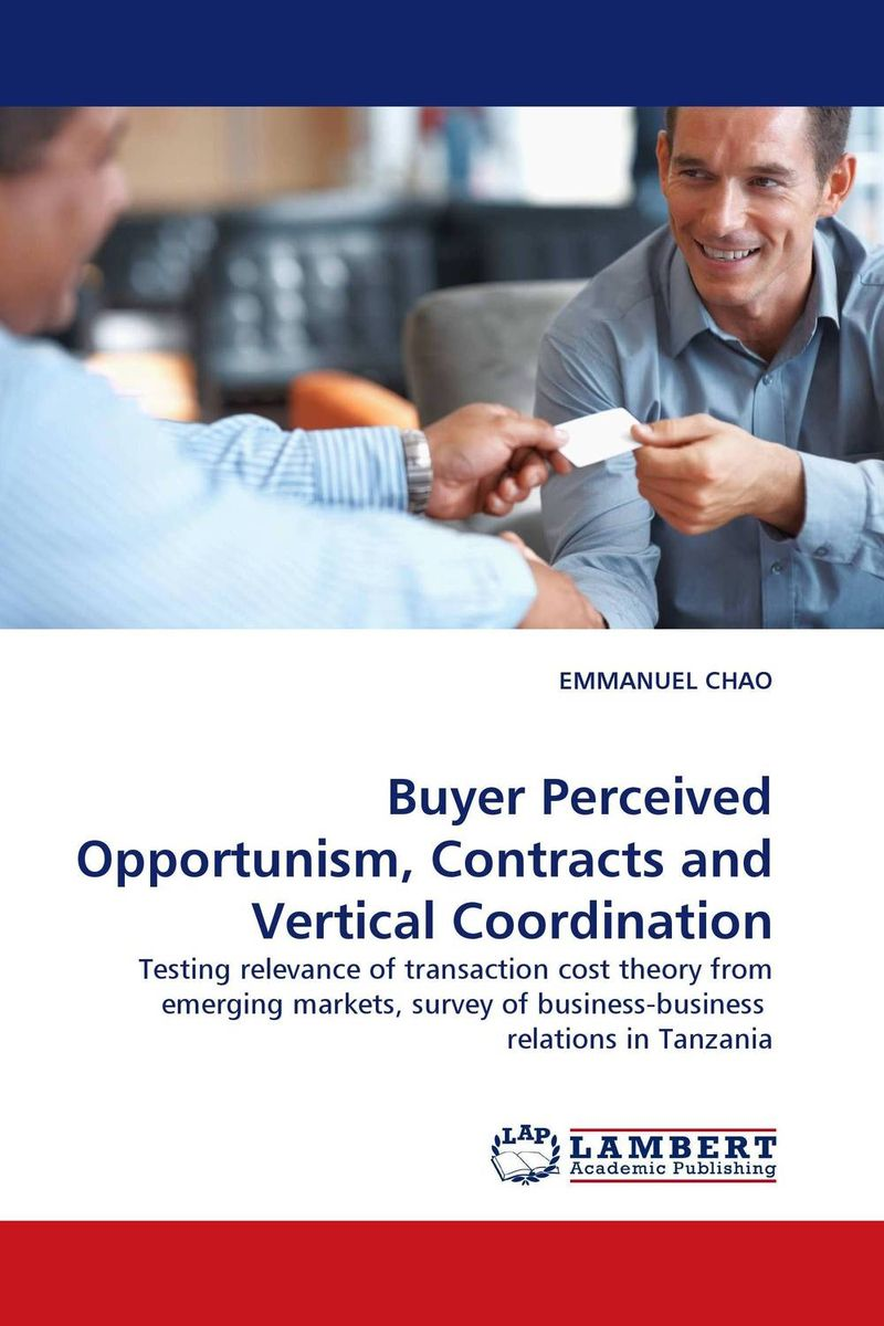 Buyer Perceived Opportunism, Contracts and Vertical Coordination privatization and firms performance in nigeria