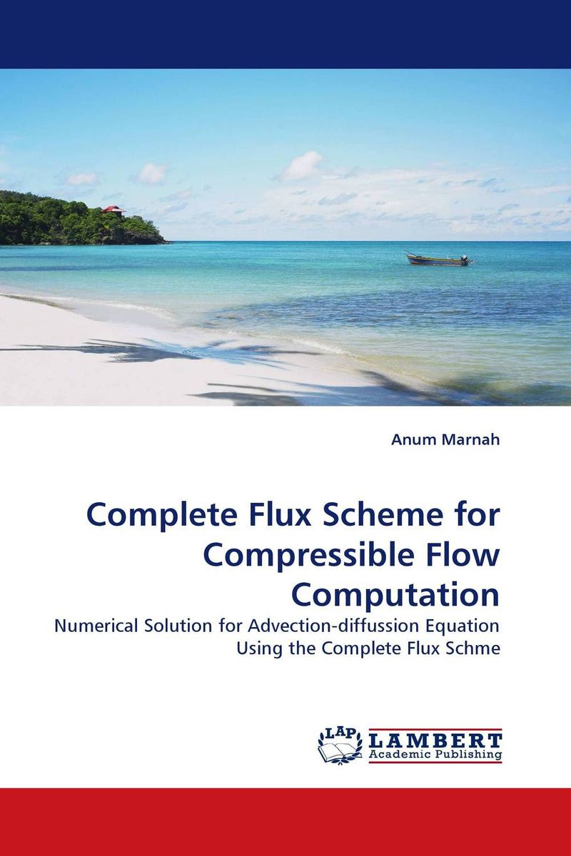 Complete Flux Scheme for Compressible Flow Computation bischoffd the complete aliens omnimbus volume two