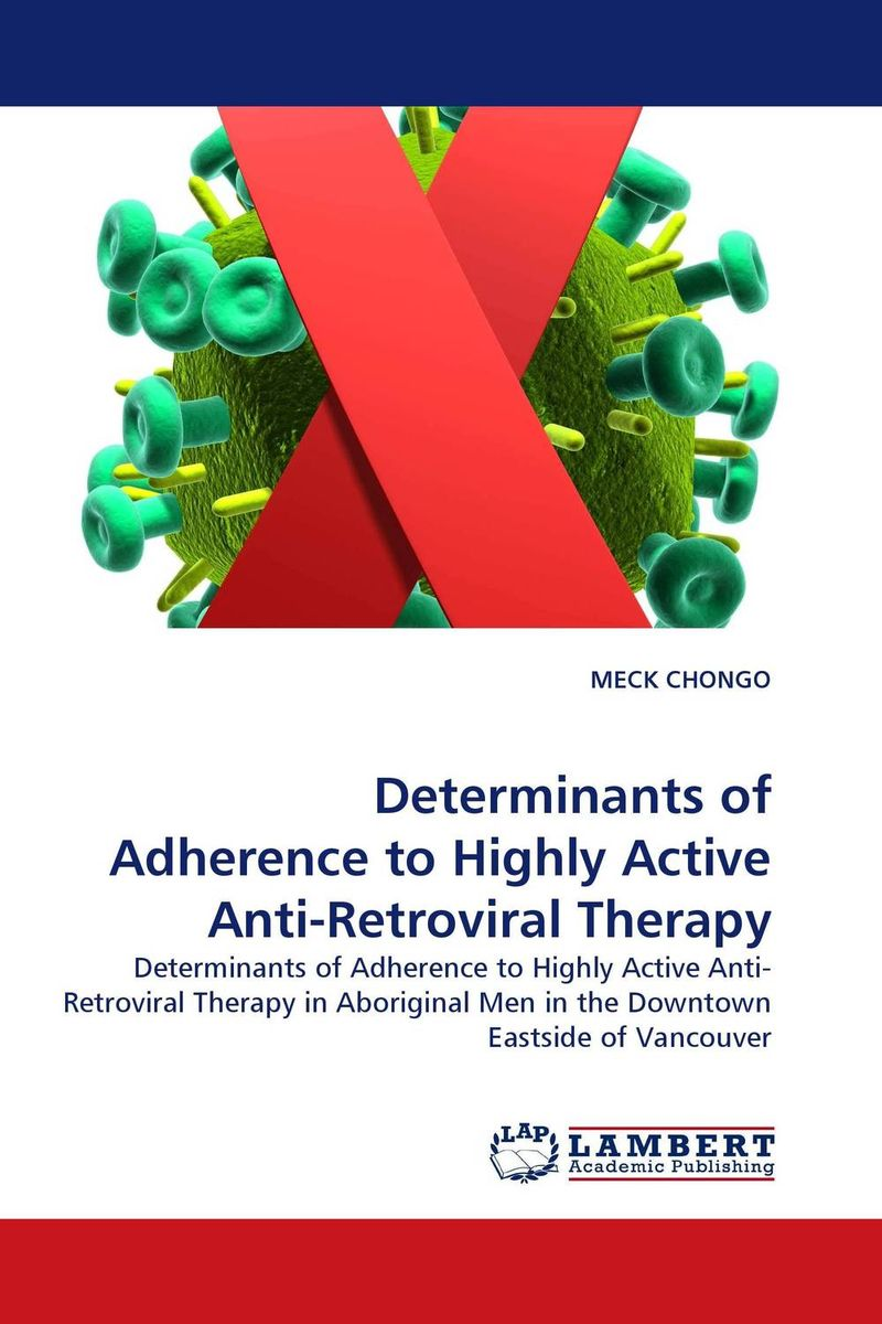 Determinants of Adherence to Highly Active Anti-Retroviral Therapy купить