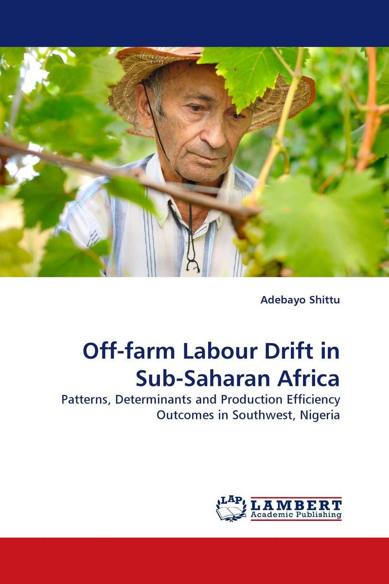 Off-farm Labour Drift in Sub-Saharan Africa efficiency of pig farm production in the republic of macedonia