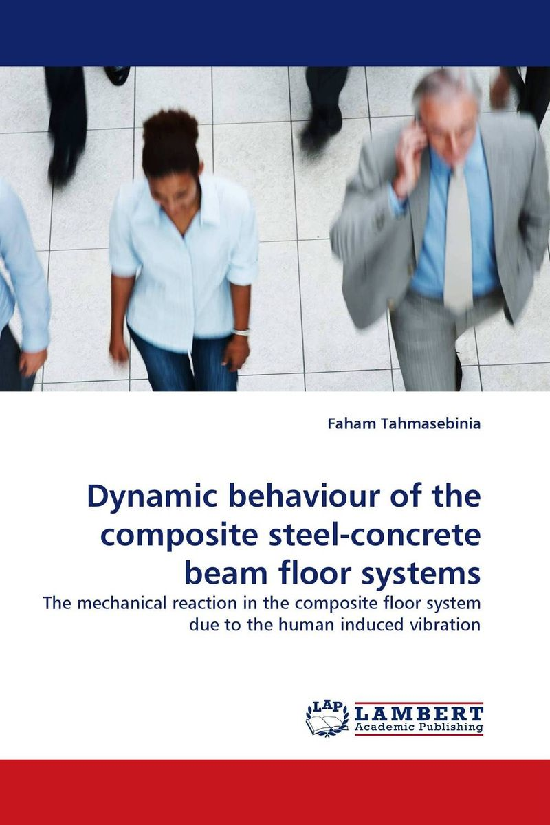 Dynamic behaviour of the composite steel-concrete beam floor systems darlington hove the finite element analysis of a composite sandwich beam