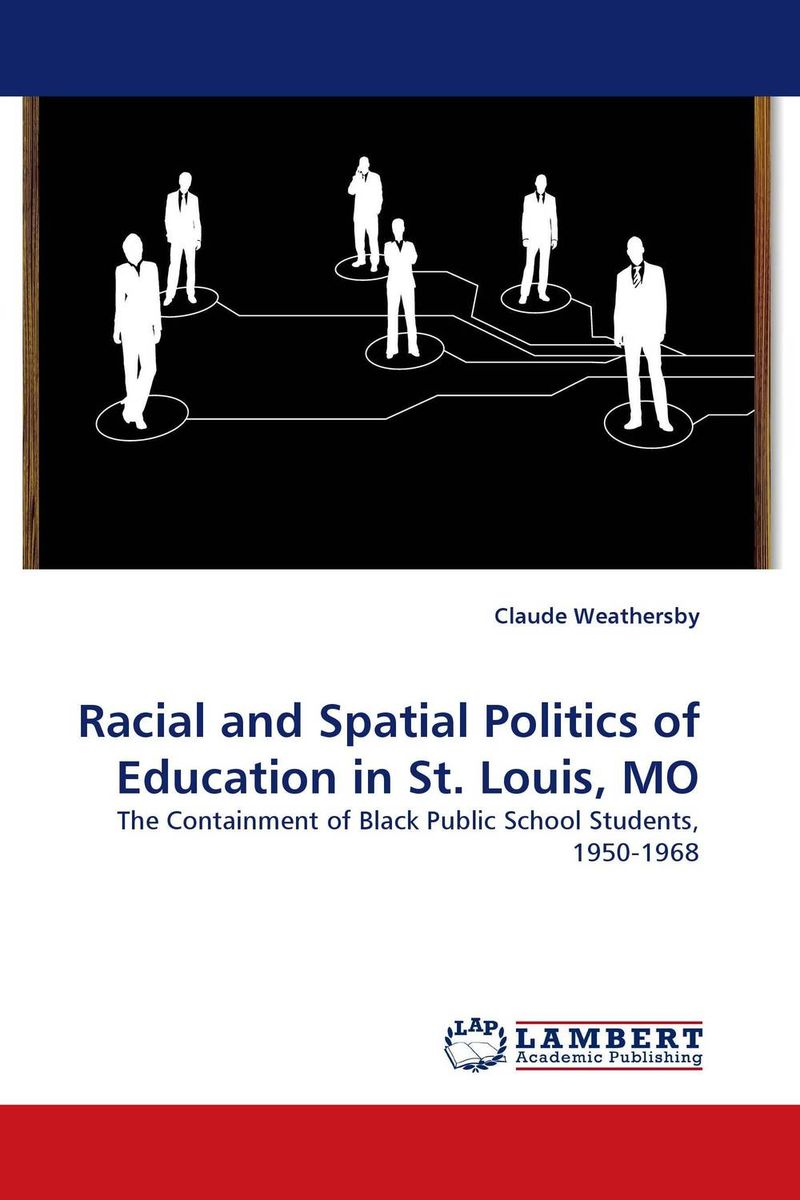 Racial and Spatial Politics of Education in St. Louis, MO the ninth life of louis drax