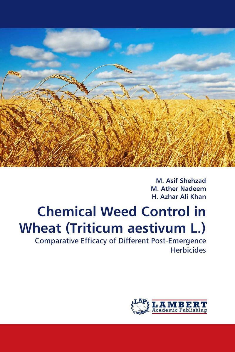 Chemical Weed Control in Wheat (Triticum aestivum L.) purnima sareen sundeep kumar and rakesh singh molecular and pathological characterization of slow rusting in wheat