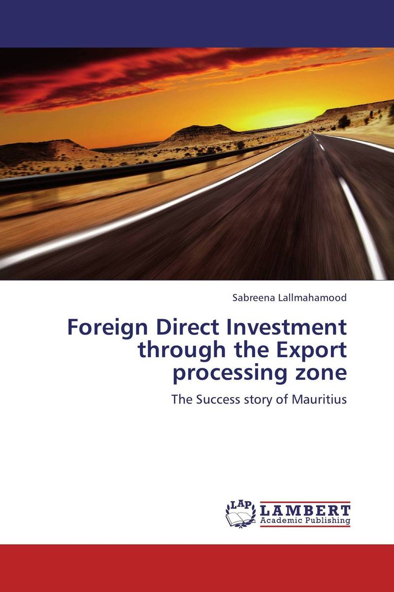 Foreign Direct Investment through the Export processing zone