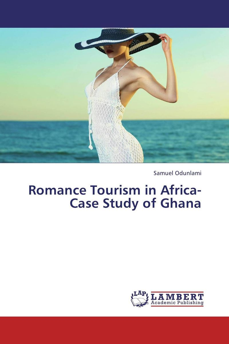 Romance Tourism in Africa-Case Study of Ghana the language question in africa zimbabwe case study