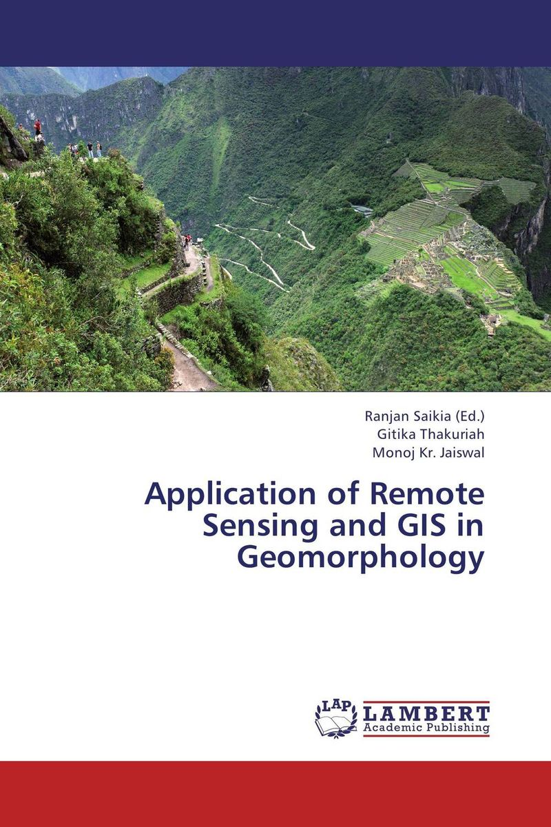 Application of Remote Sensing and GIS in Geomorphology remote sensing inversion problems and natural hazards asradvances in space research volume 21 3