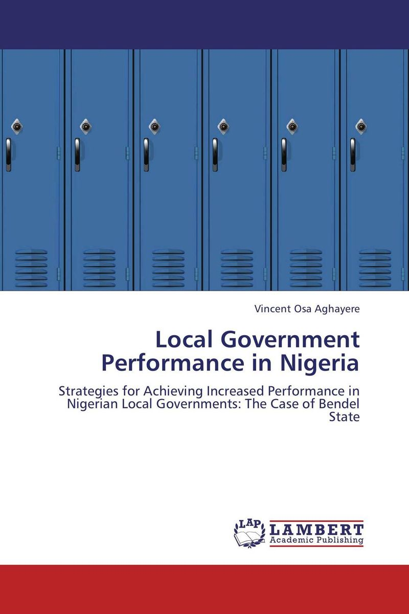 Local Government Performance in Nigeria huong phan reforming local government in vietnam