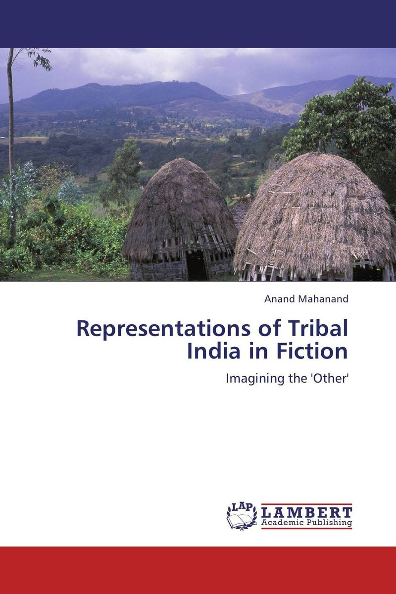 Representations of Tribal India in Fiction lacie ellen glover representations of women in casta paintings of colonial mexico