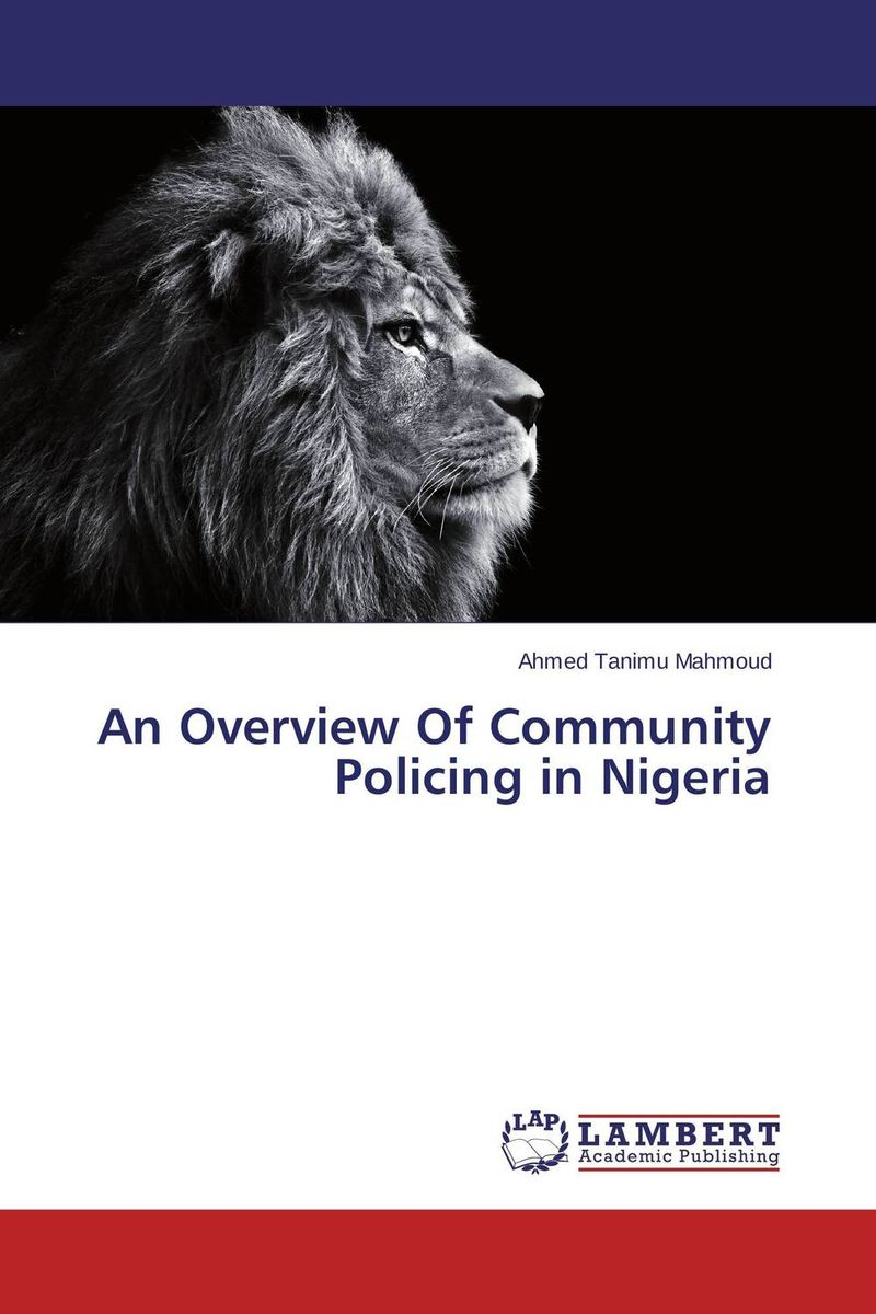 An Overview Of Community Policing in Nigeria купить