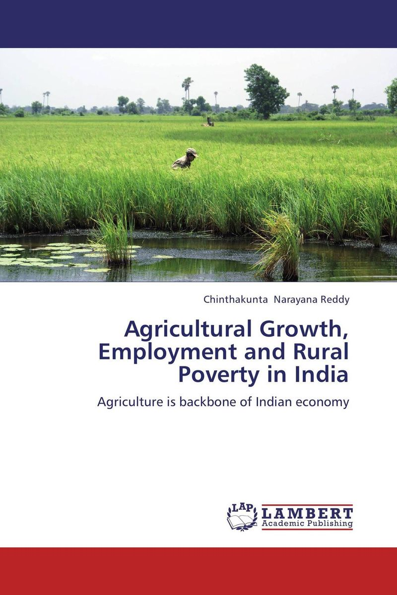 Agricultural Growth, Employment and Rural Poverty in India poverty and development in rural india