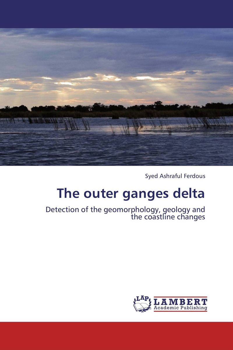 The outer ganges delta the dam deluged gasping ganges vol 2