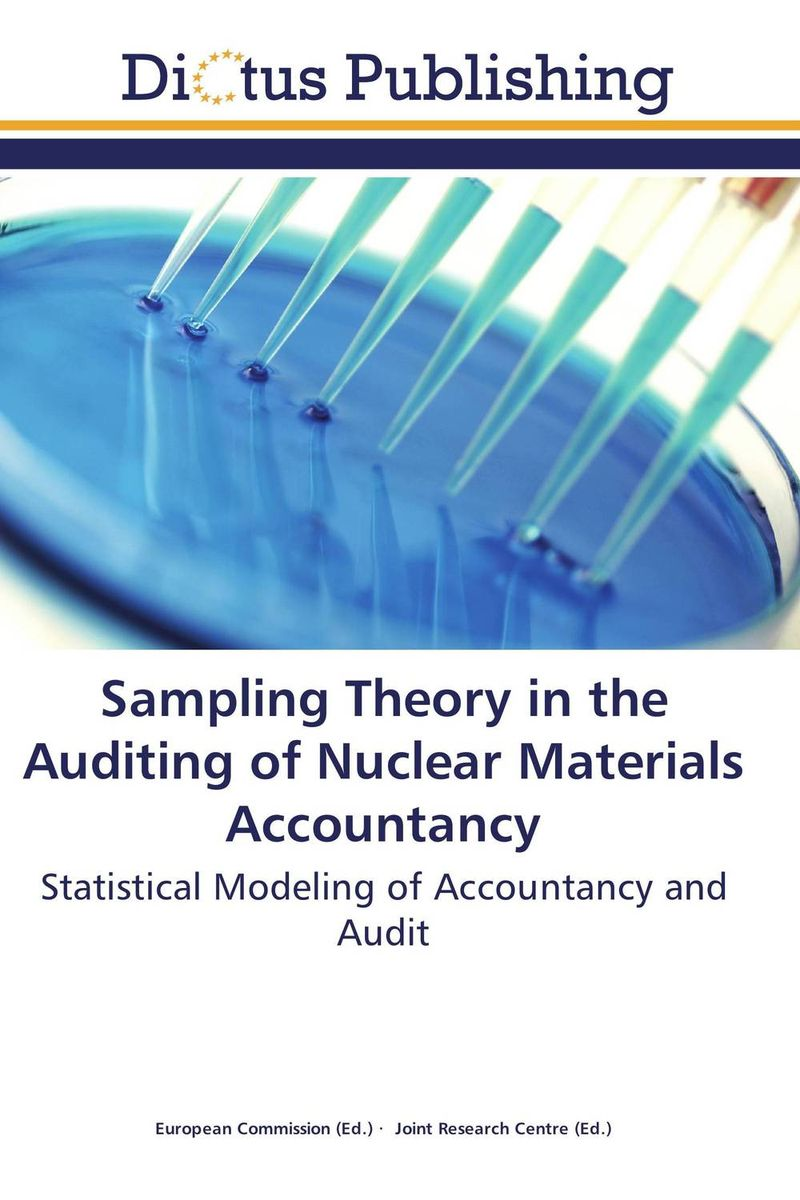 Sampling Theory in the Auditing of Nuclear Materials Accountancy facility location and the theory of production
