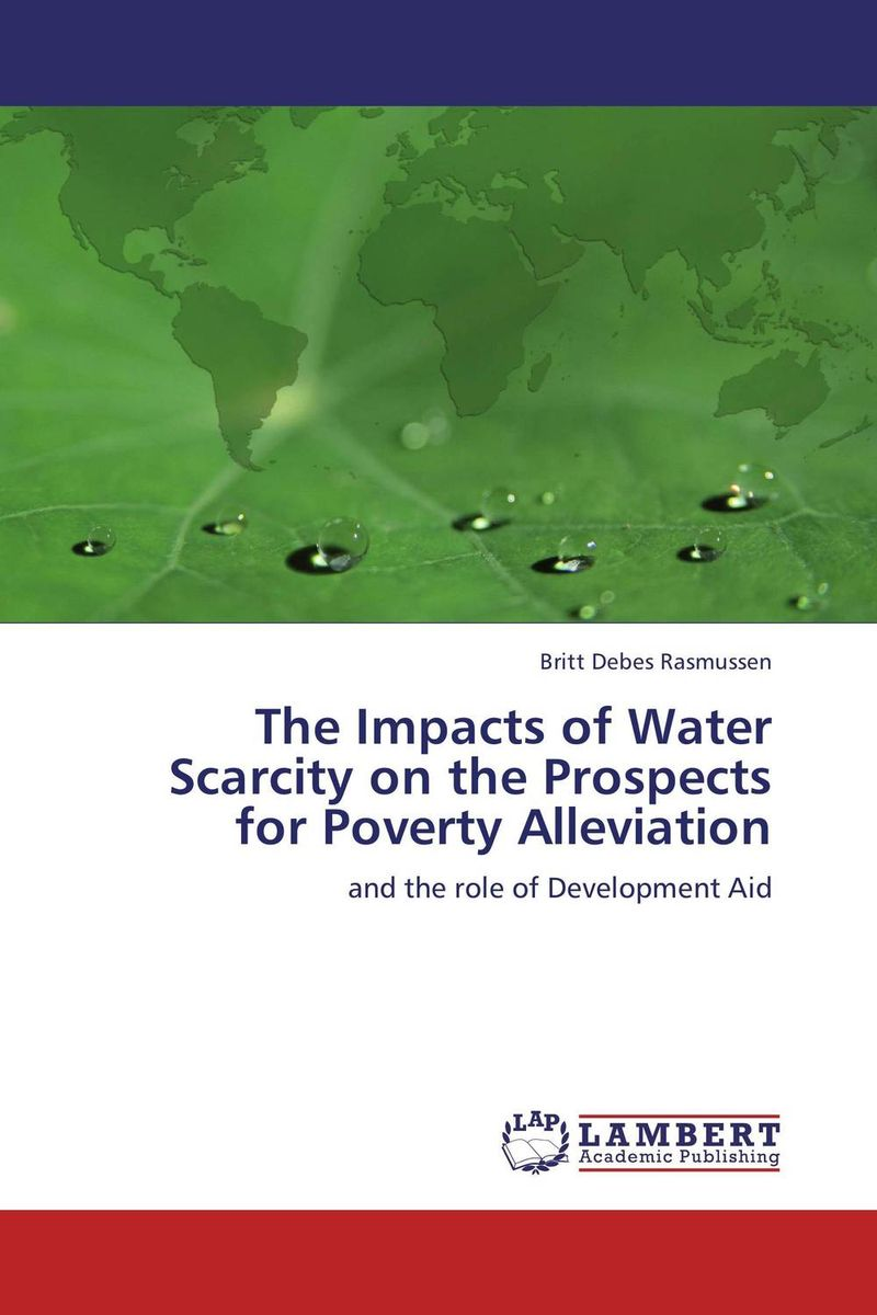 The Impacts of Water Scarcity on the Prospects for Poverty Alleviation integrated development planning a mechanism for poverty alleviation