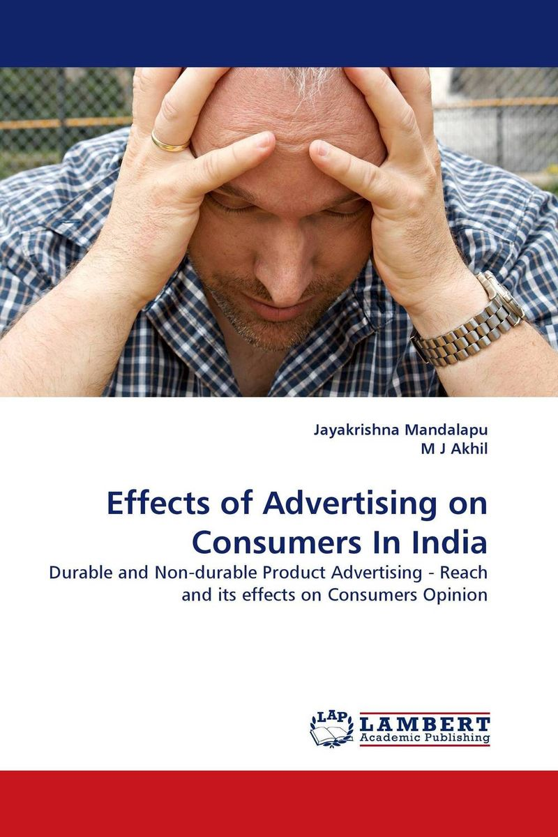 Effects of Advertising on Consumers In India oksana zhuk advertising consumption and welfare effects of advertising