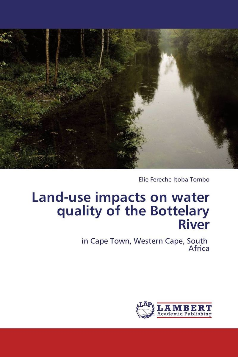 Land-use impacts on water quality of the Bottelary River bride of the water god v 3