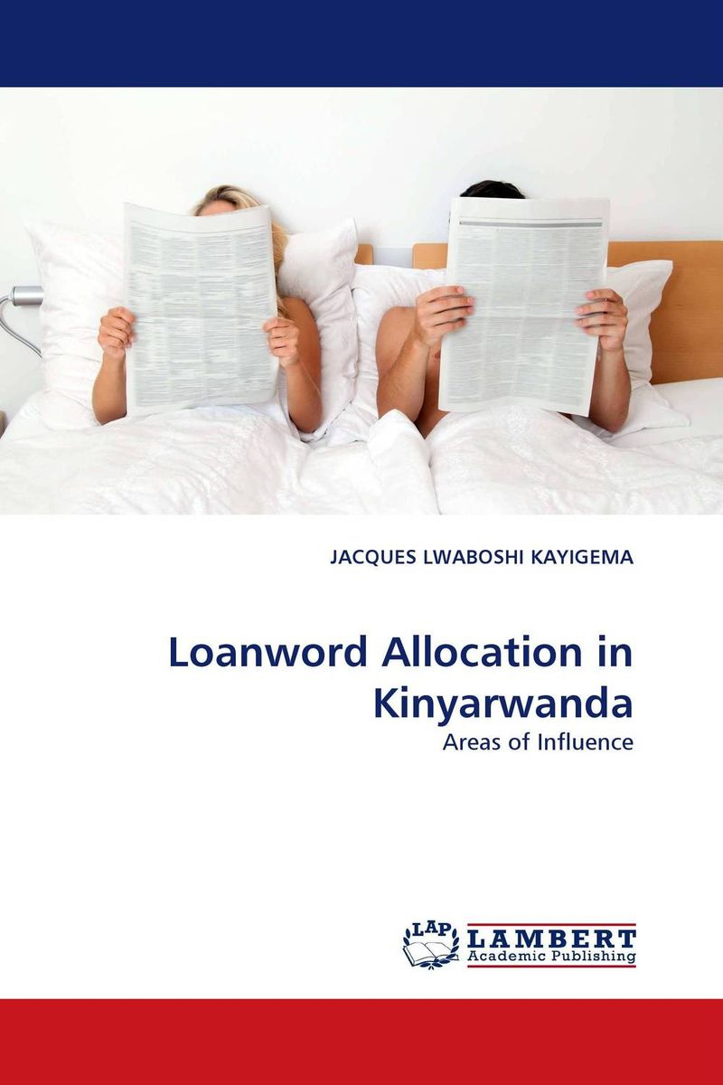 Loanword Allocation in Kinyarwanda the reasons for studying foreign languages in albania
