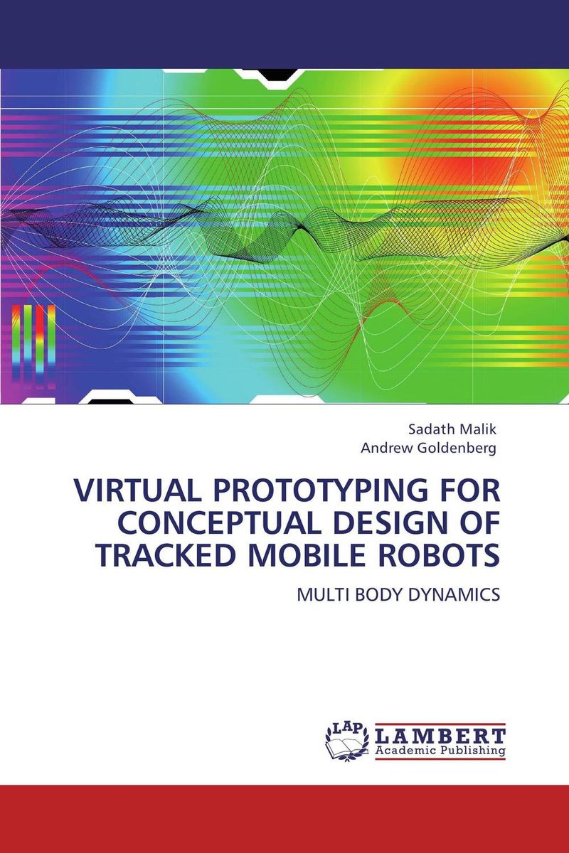 VIRTUAL PROTOTYPING FOR CONCEPTUAL DESIGN OF TRACKED MOBILE ROBOTS the principles of automobile body design covering the fundamentals of open and closed passenger body design