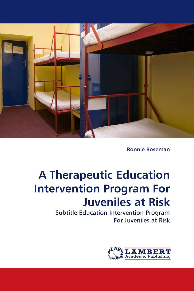 A Therapeutic Education Intervention Program For Juveniles at Risk restorative justice for juveniles