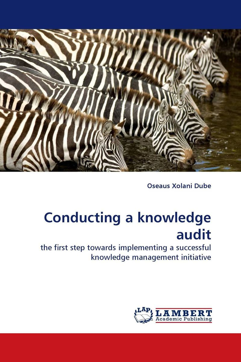 Conducting a knowledge audit manage enterprise knowledge systematically