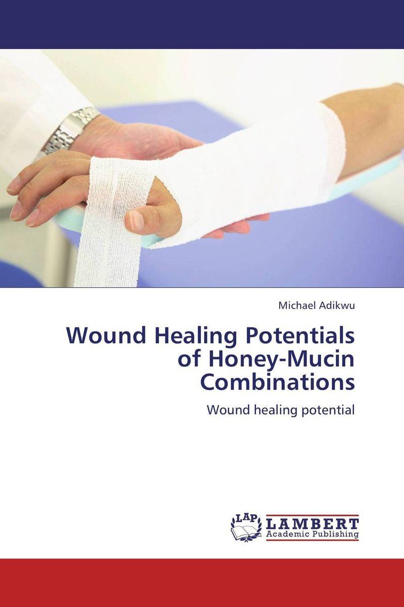 Wound Healing Potentials of Honey-Mucin Combinations wound healing properties of some indigenous ghanaian plants