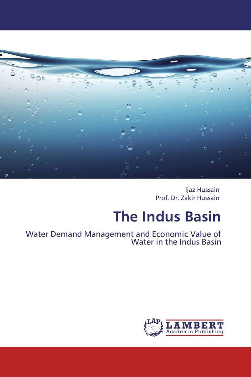 The Indus Basin indus river unleashed